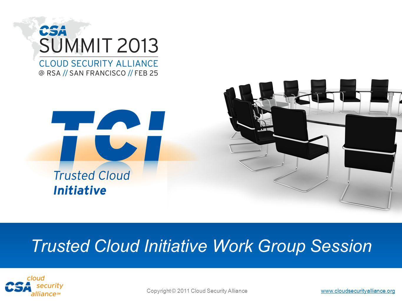 www.cloudsecurityalliance.org Copyright © 2011 Cloud Security Alliance