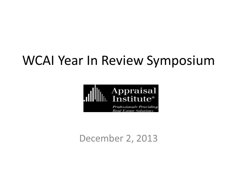 WCAI Year In Review Symposium December 2, 2013