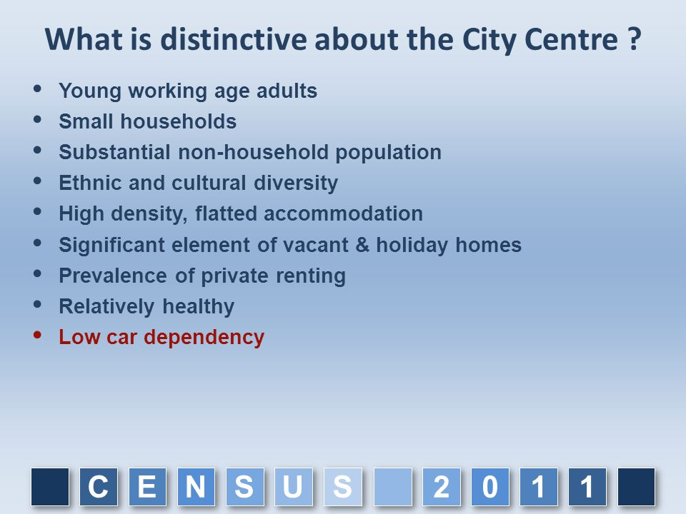 What is distinctive about the City Centre .
