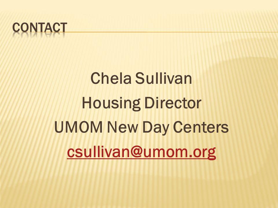 Chela Sullivan Housing Director UMOM New Day Centers csullivan@umom.org