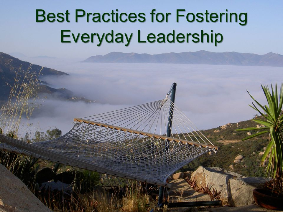 Best Practices for Fostering Everyday Leadership