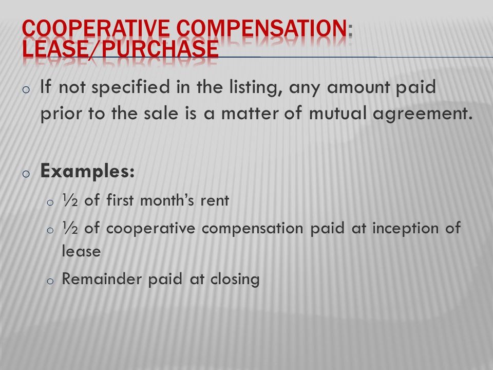 o If not specified in the listing, any amount paid prior to the sale is a matter of mutual agreement.