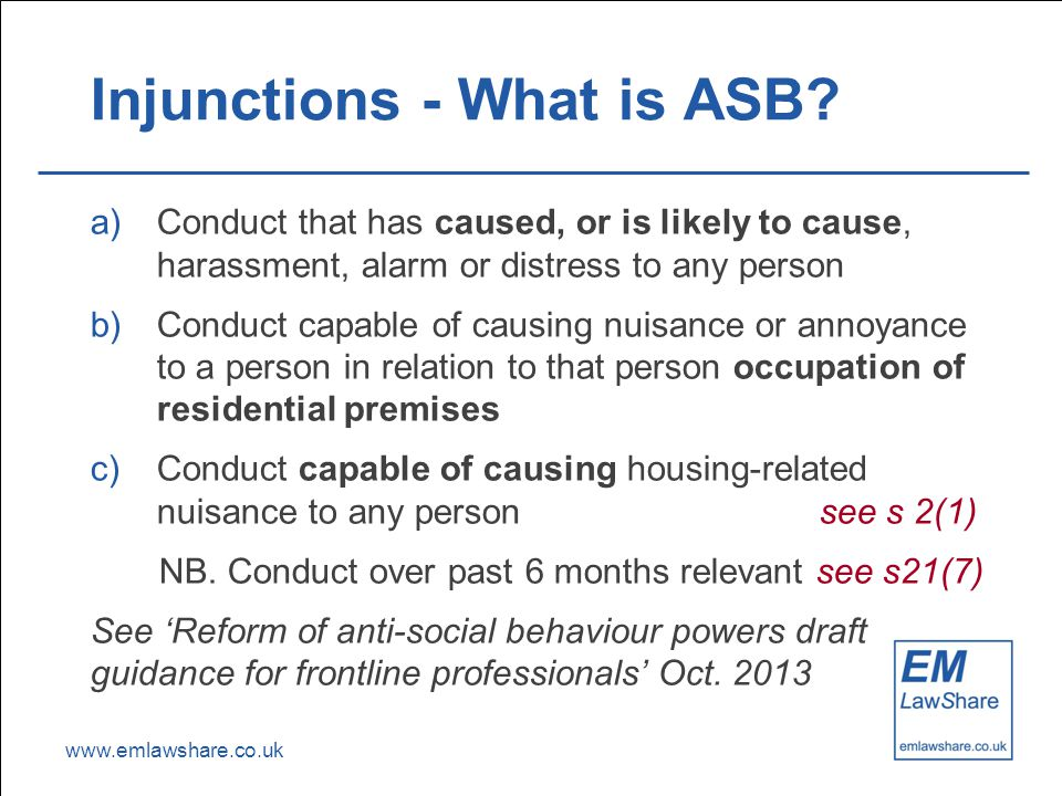 www.emlawshare.co.uk Injunctions - What is ASB.