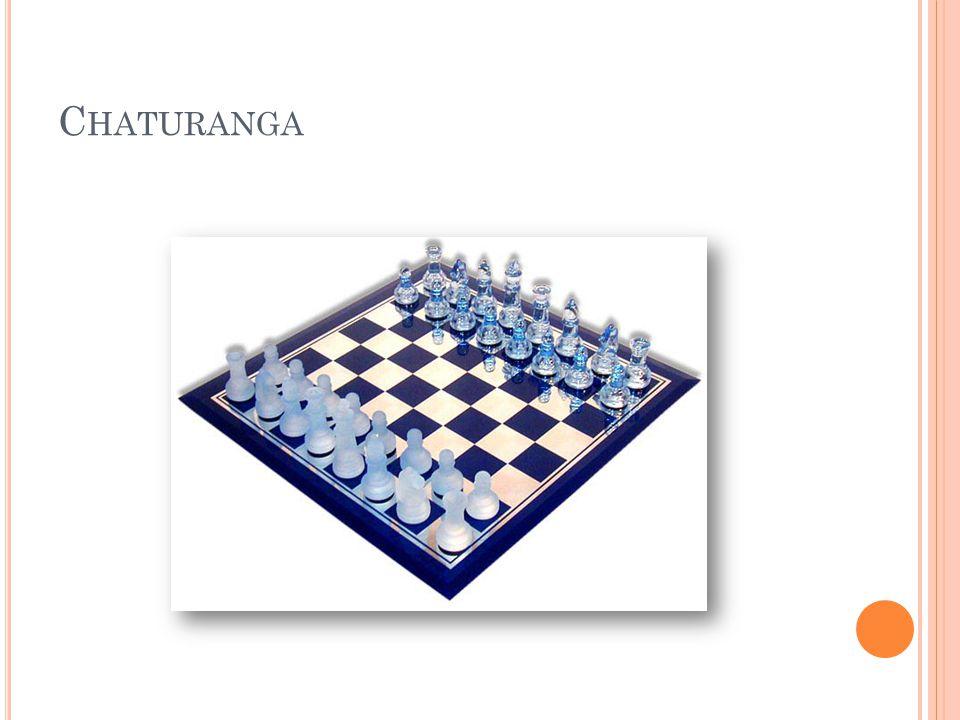 C HATURANGA