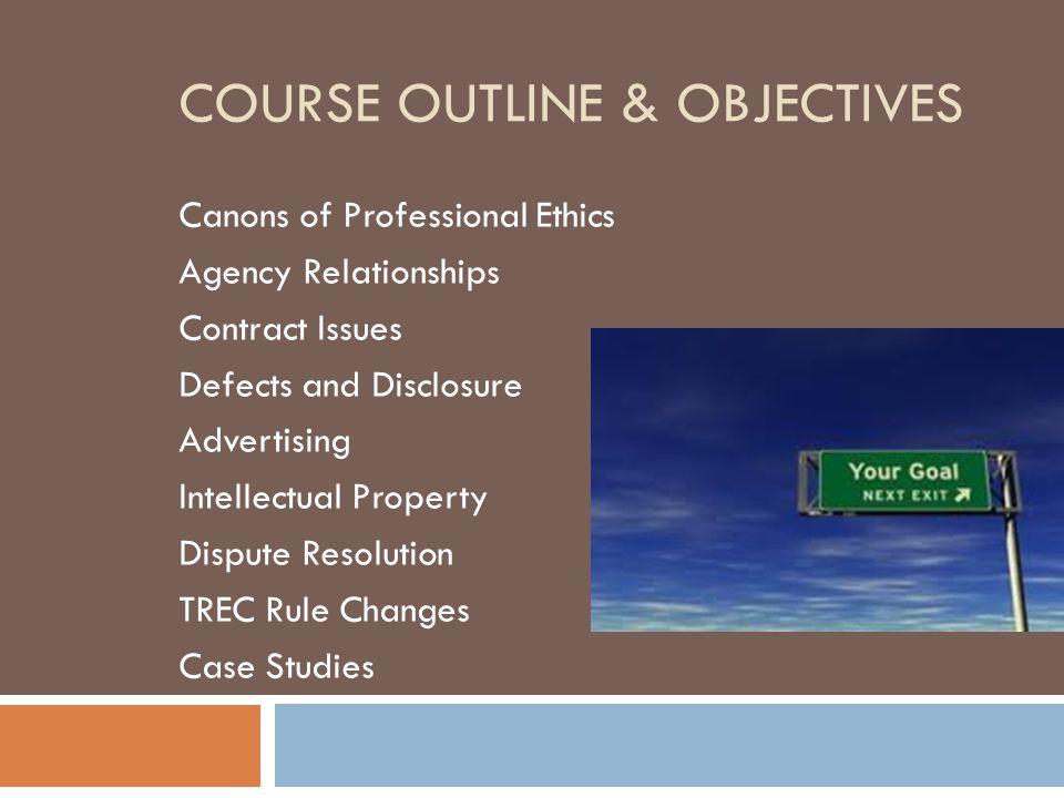  Fidelity (22 TAC 531.1)  Integrity (22 TAC 531.2)  Competency (22 TAC 511.3)  Consumer Information Form (22 TAC 531.18)  Discriminatory Practices (22 TAC 531.19)
