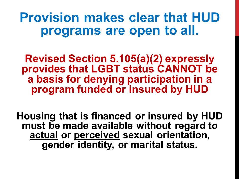 Provision makes clear that HUD programs are open to all.