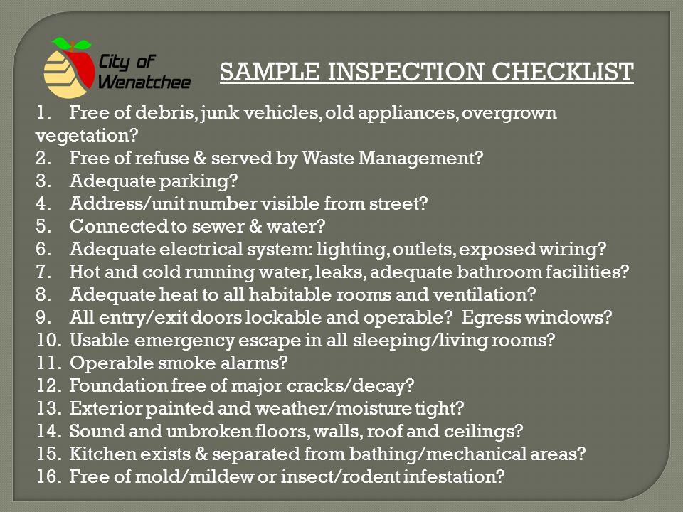 SAMPLE INSPECTION CHECKLIST 1.Free of debris, junk vehicles, old appliances, overgrown vegetation.