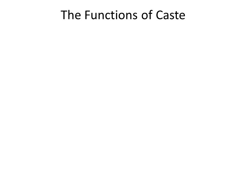 The Functions of Caste