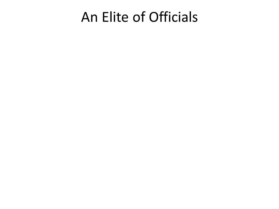 An Elite of Officials