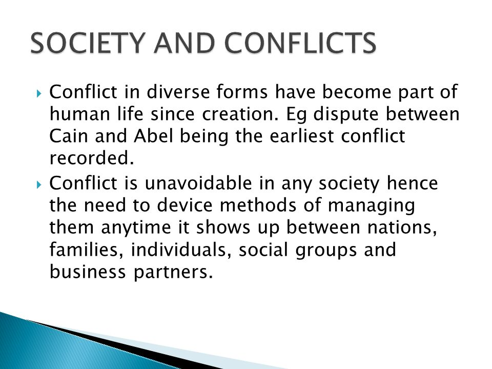  Conflict in diverse forms have become part of human life since creation.