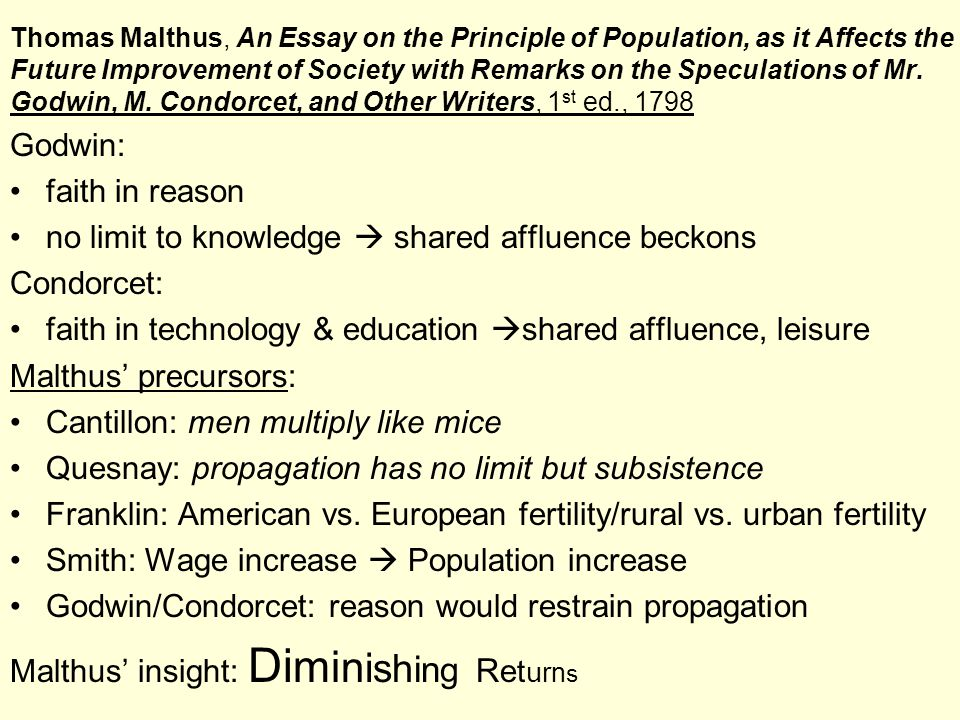 Thomas Malthus, An Essay on the Principle of Population, as it Affects the Future Improvement of Society with Remarks on the Speculations of Mr.