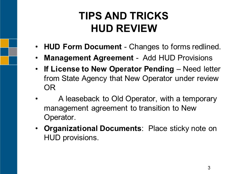 TIPS AND TRICKS HUD REVIEW HUD Form Document - Changes to forms redlined.