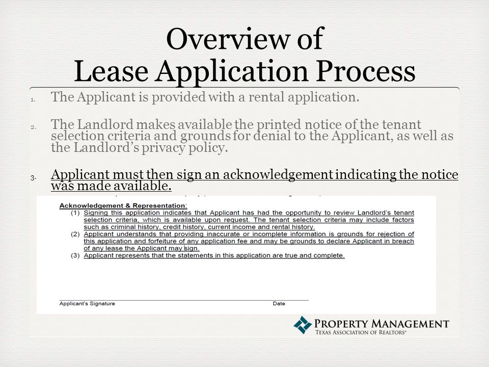 Overview of Lease Application Process 1. The Applicant is provided with a rental application.
