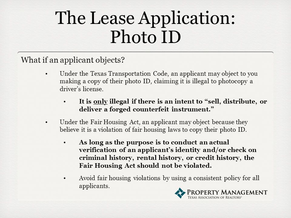 The Lease Application: Photo ID What if an applicant objects.
