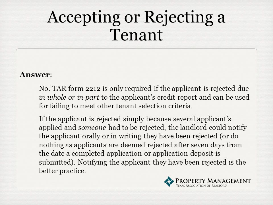 Accepting or Rejecting a Tenant Answer: No.