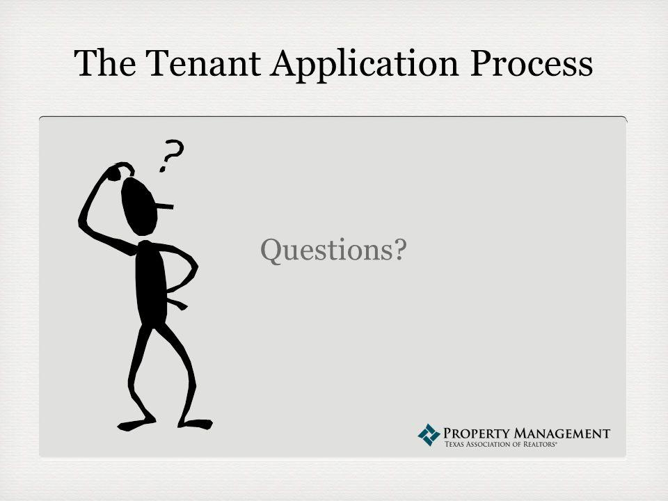 The Tenant Application Process Questions