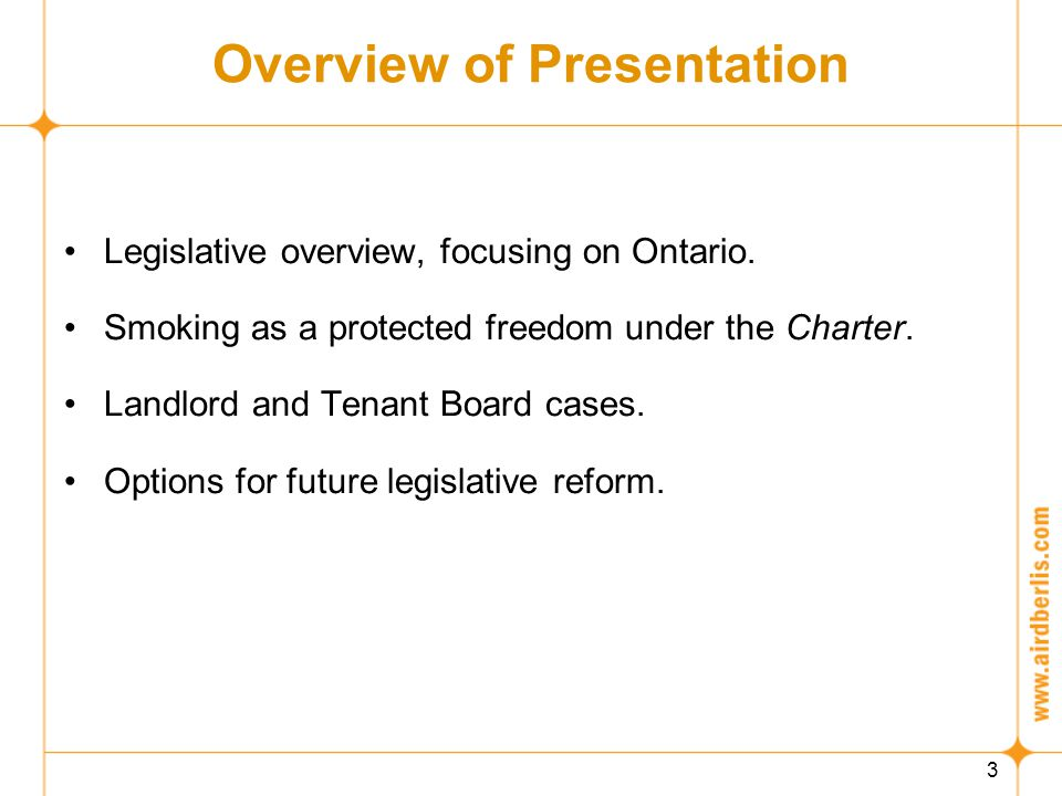 3 Overview of Presentation Legislative overview, focusing on Ontario.