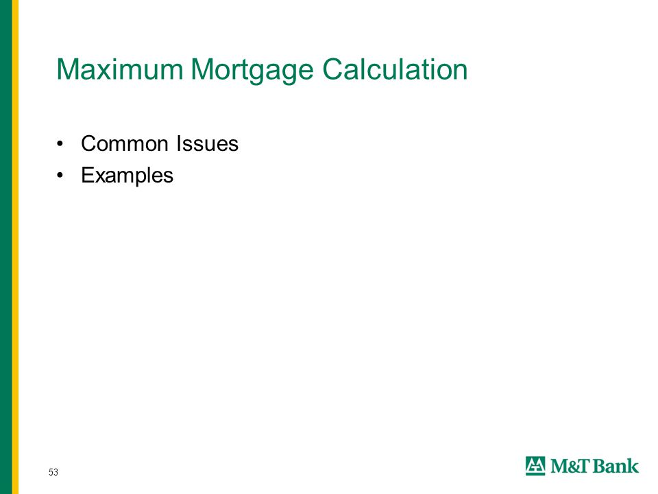 53 Maximum Mortgage Calculation Common Issues Examples