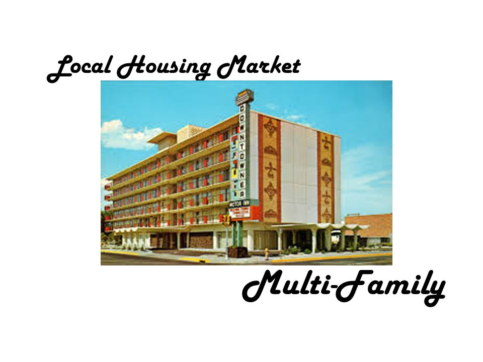 Local Housing Market Multi-Family