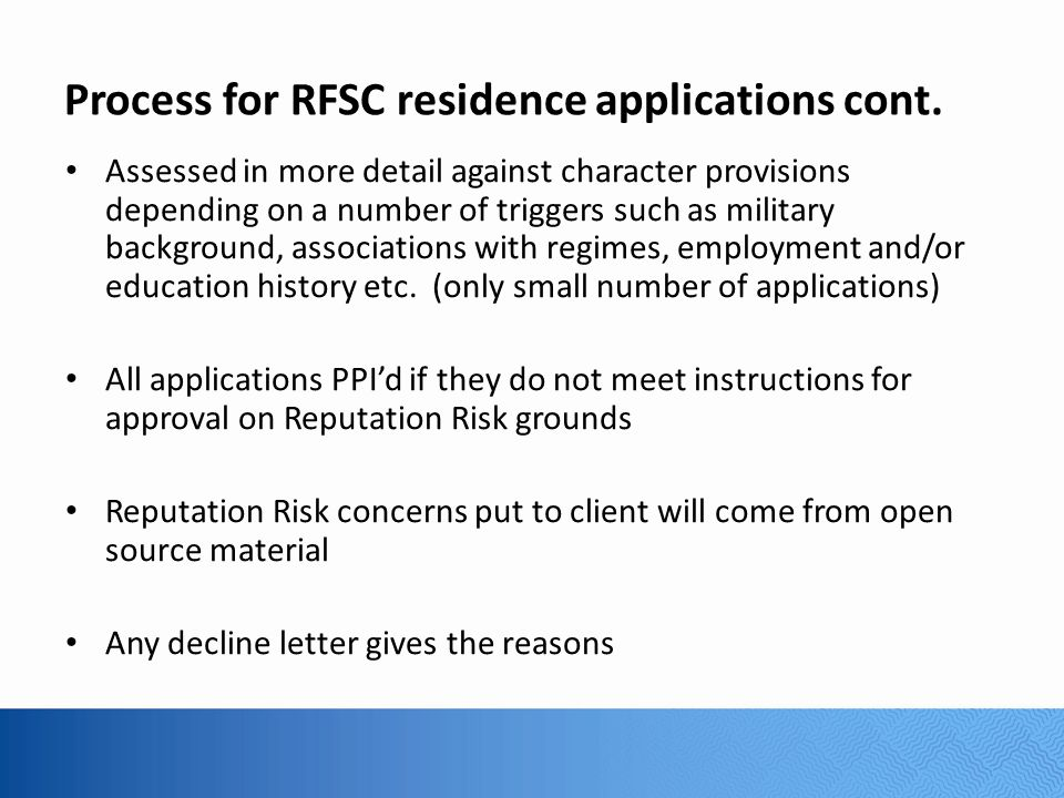 Process for RFSC residence applications cont.