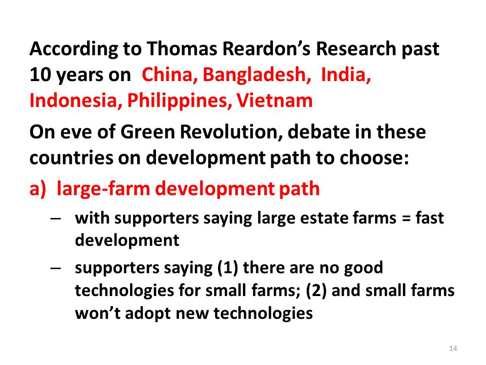 According to Thomas Reardon's Research past 10 years on China, Bangladesh, India, Indonesia, Philippines, Vietnam On eve of Green Revolution, debate i