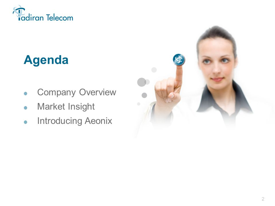 2 In Focus 2011 Agenda  Company Overview  Market Insight  Introducing Aeonix