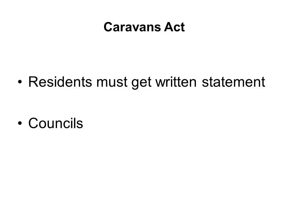 Caravans Act Residents must get written statement Councils