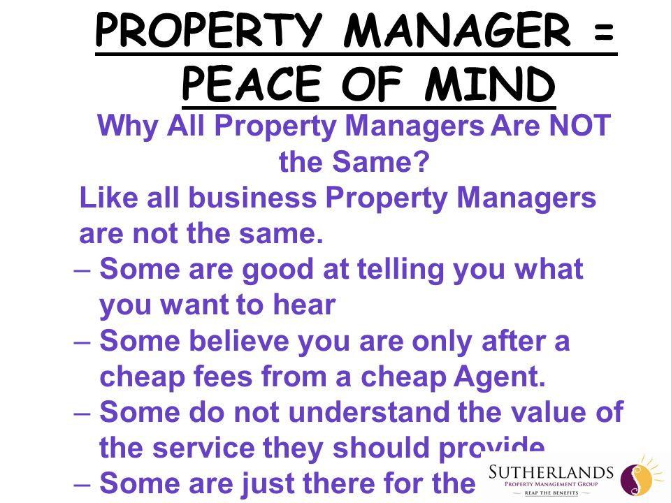 Why All Property Managers Are NOT the Same. Like all business Property Managers are not the same.