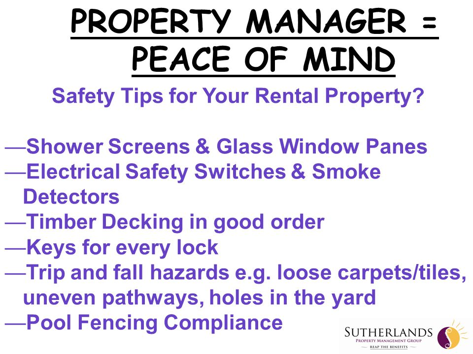 Sutherlands Property Management PROPERTY MANAGER = PEACE OF MIND
