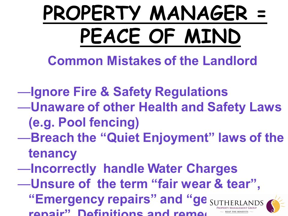 Common Mistakes of the Landlord —Ignore Fire & Safety Regulations —Unaware of other Health and Safety Laws (e.g.