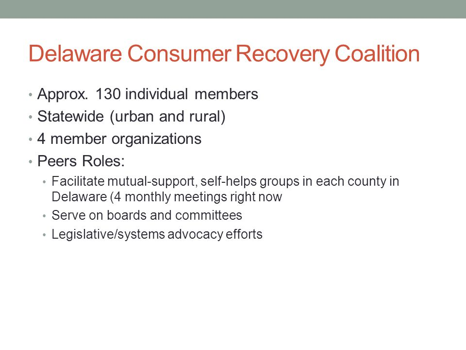 Delaware Consumer Recovery Coalition Approx.