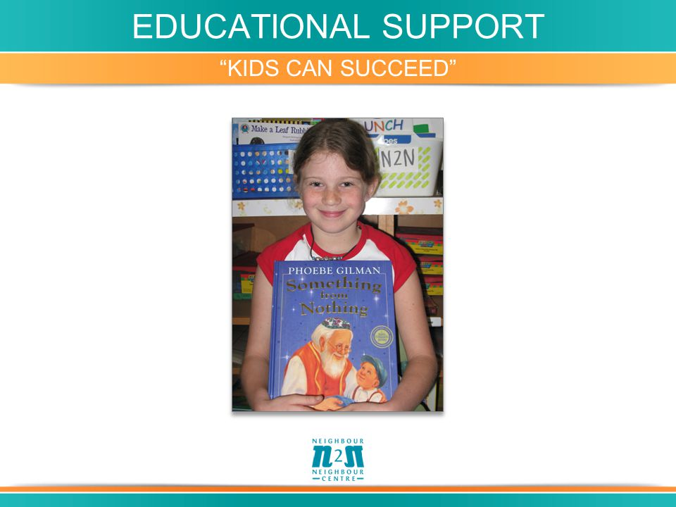 "EDUCATIONAL SUPPORT ""KIDS CAN SUCCEED"""