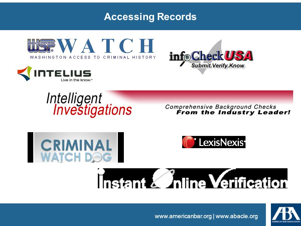 www.americanbar.org | www.abacle.org Accessing Records