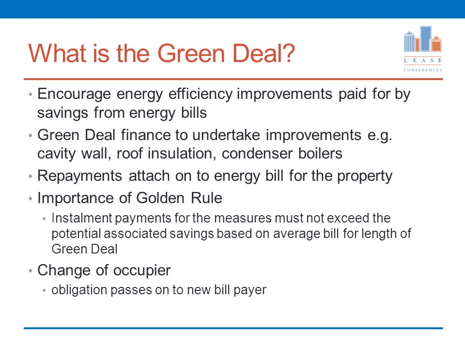 What is the Green Deal.