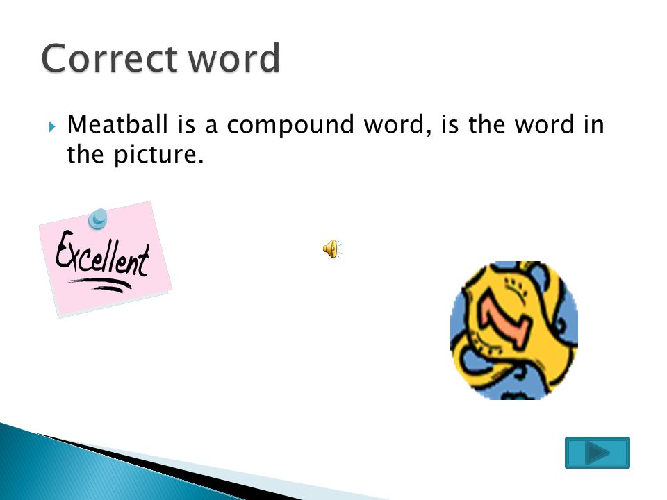  Raincoat is a compound word, but not this one in the picture.