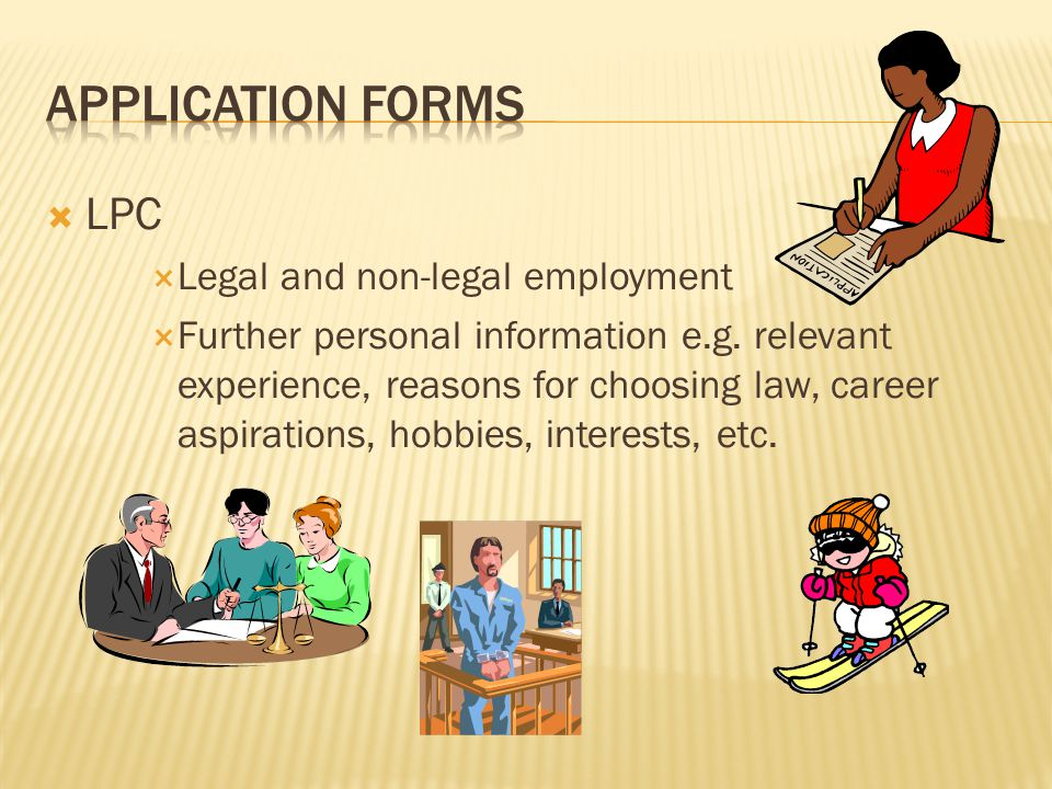  LPC  Legal and non-legal employment  Further personal information e.g.