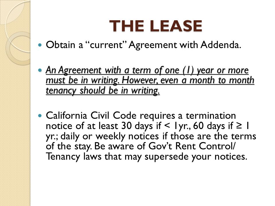 THE LEASE Obtain a current Agreement with Addenda.