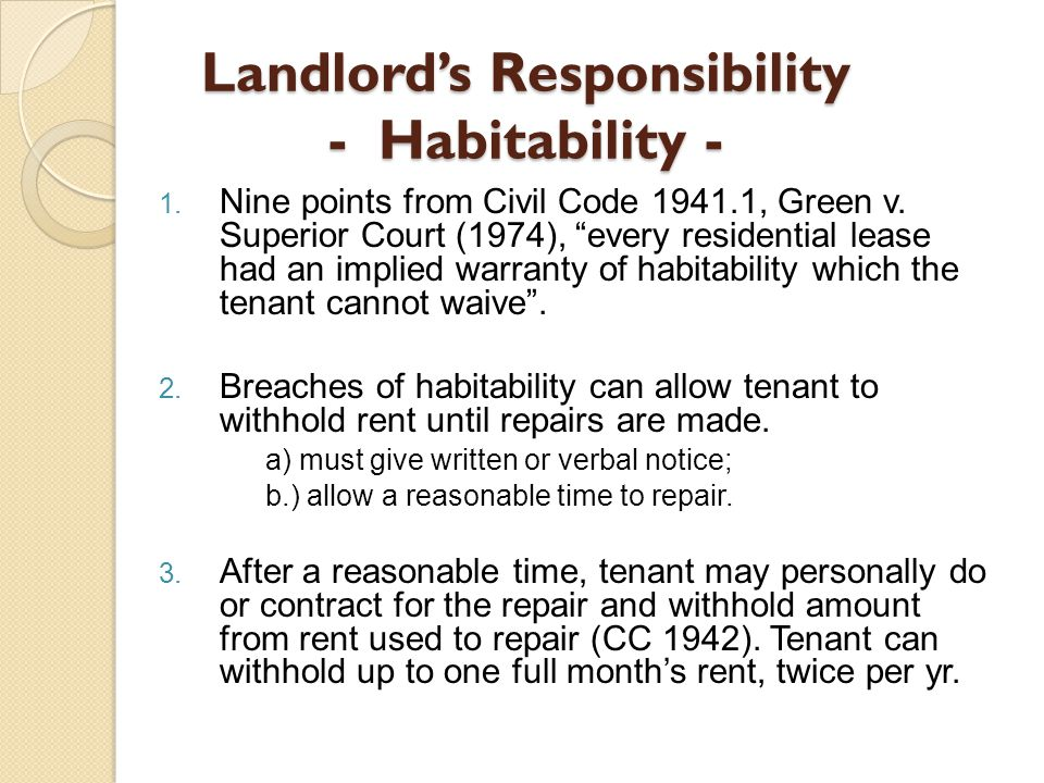 Landlord's Responsibility - Habitability - 1. Nine points from Civil Code 1941.1, Green v.