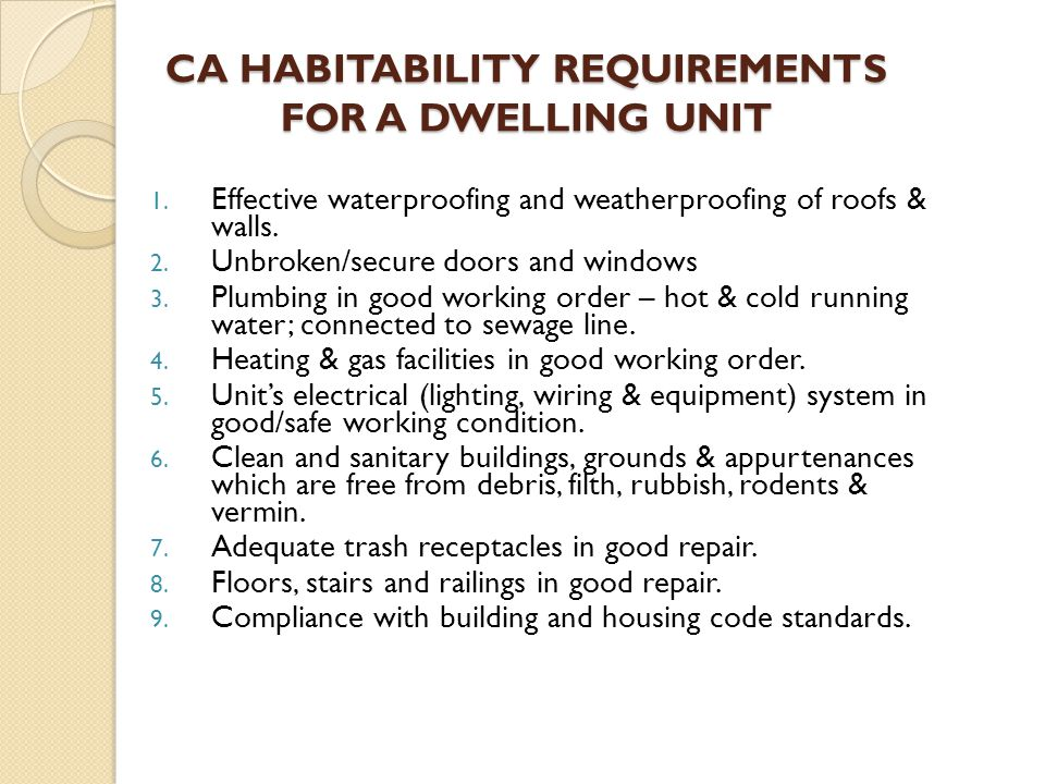 CA HABITABILITY REQUIREMENTS FOR A DWELLING UNIT 1.