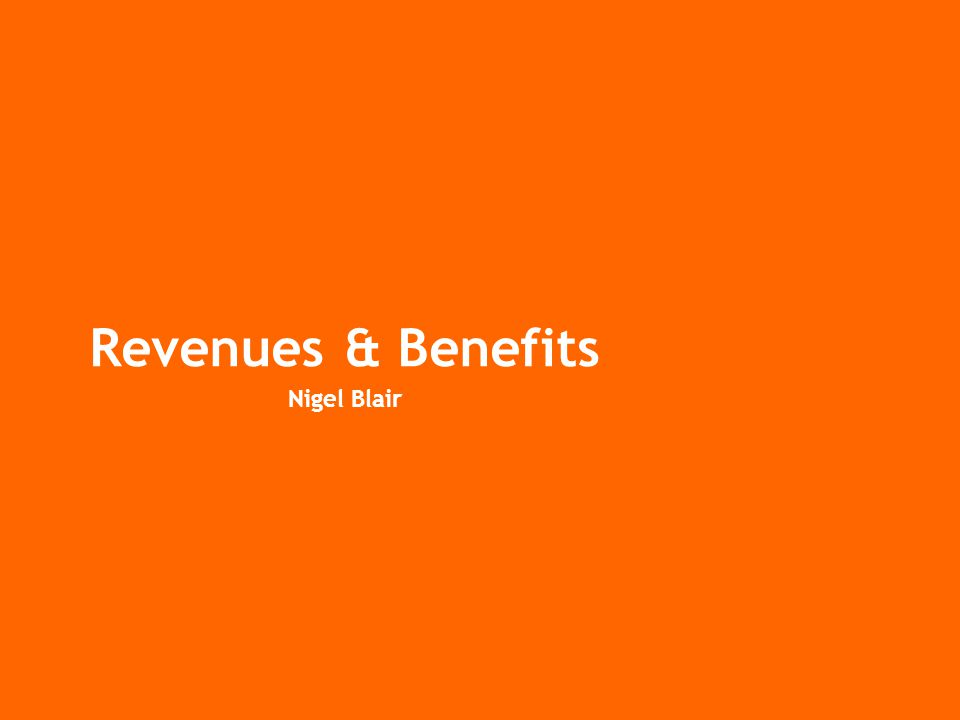 Revenues & Benefits Nigel Blair