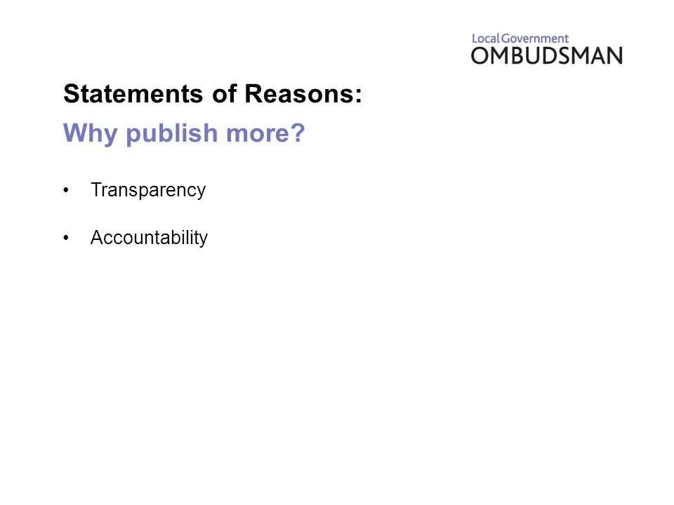 Statements of Reasons: Why publish more Transparency Accountability