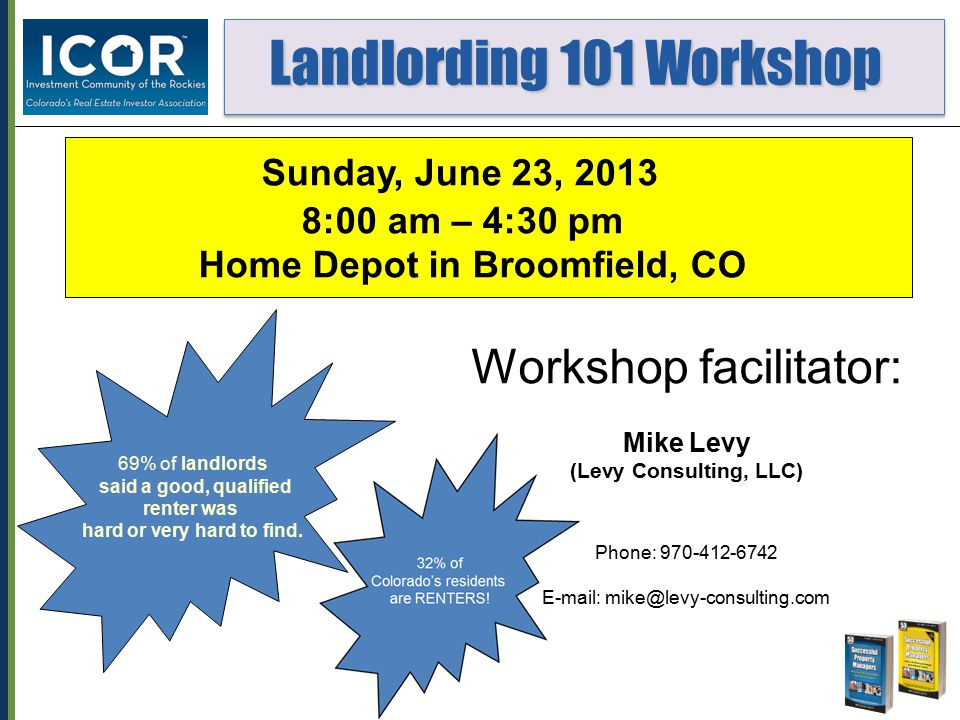 Landlording 101 Workshop Landlording 101 Workshop 4.Landlords are sued more than any other group of business owners in the country.