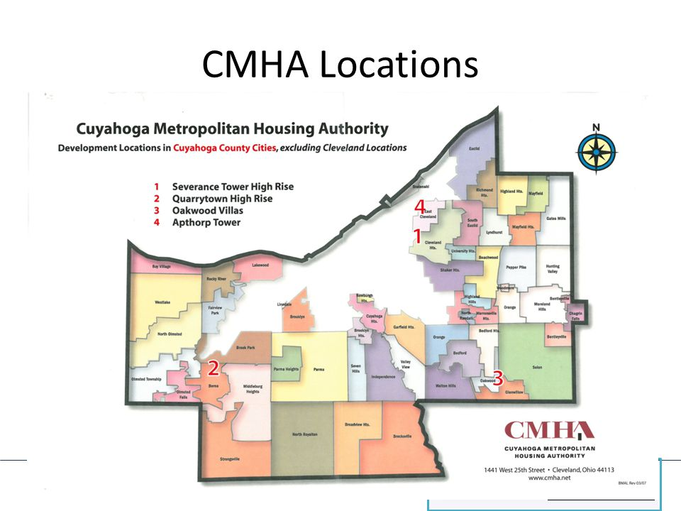 What is a Public Housing Authority? 101 SERIES CMHA Locations