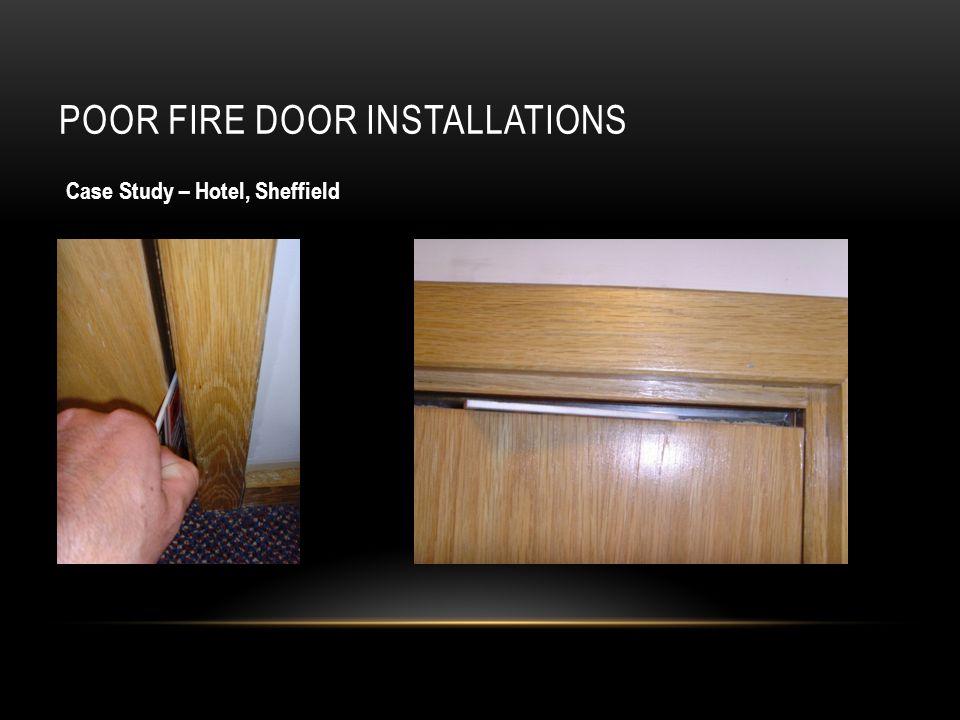 POOR FIRE DOOR INSTALLATIONS Case Study – Hotel, Sheffield