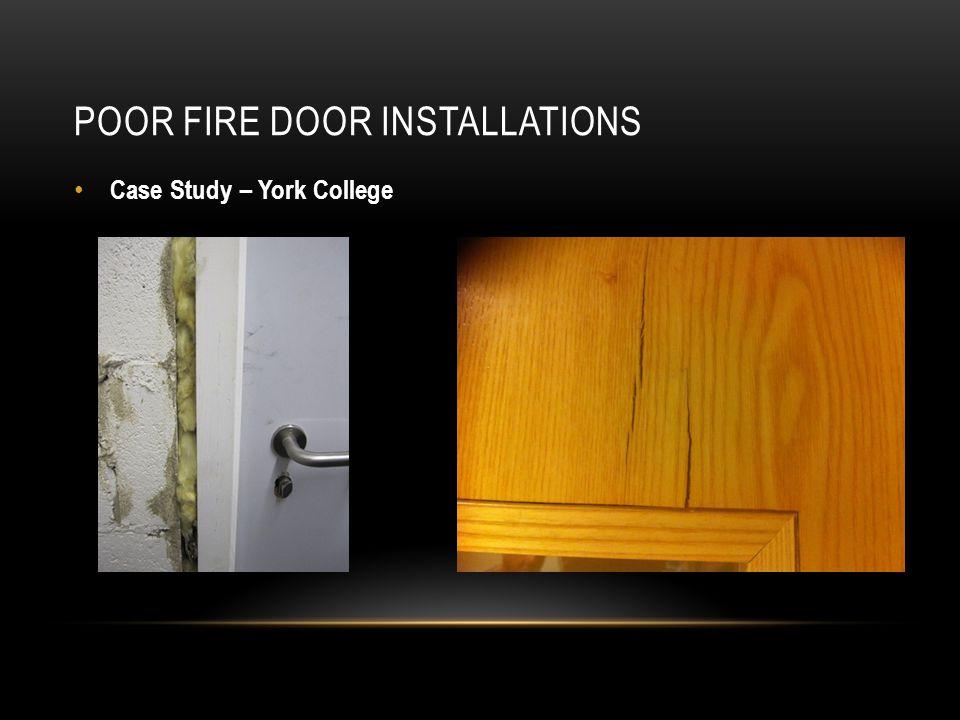 POOR FIRE DOOR INSTALLATIONS Case Study – York College