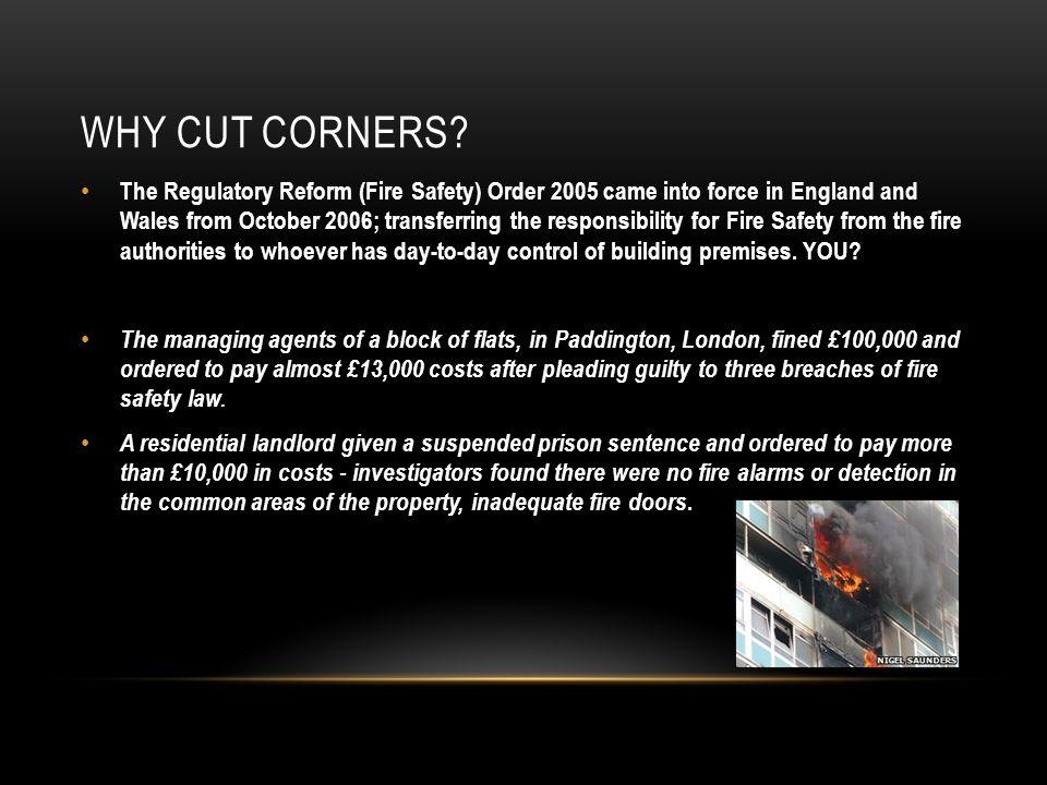 WHY CUT CORNERS.