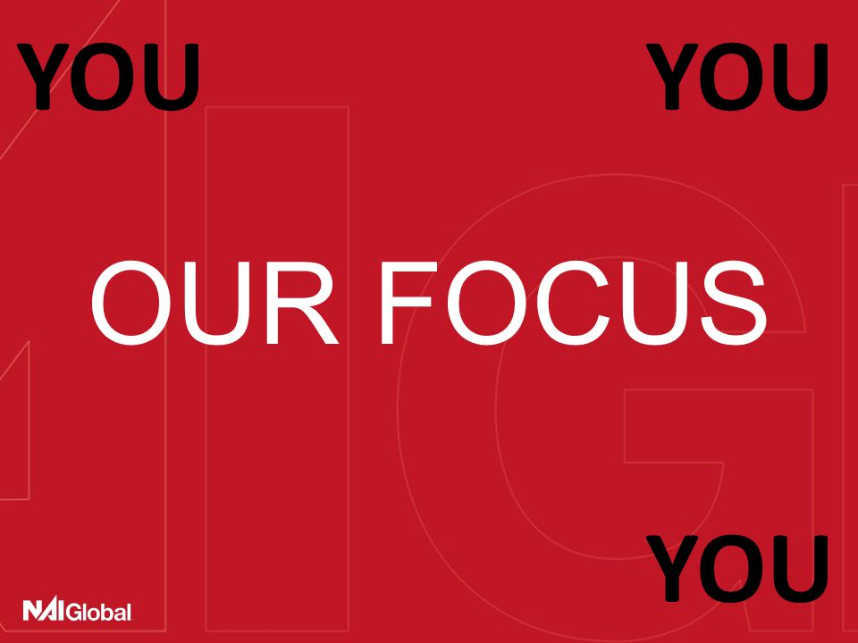 OUR FOCUS YOU