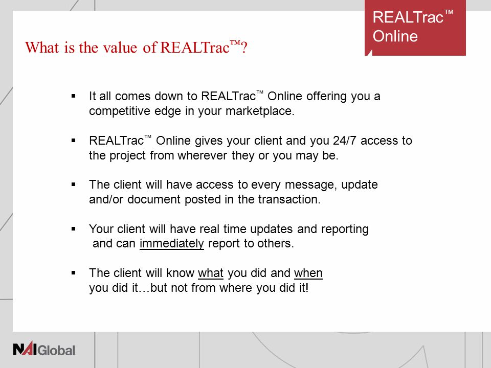 REALTrac ™ Online What is the value of REALTrac ™ .