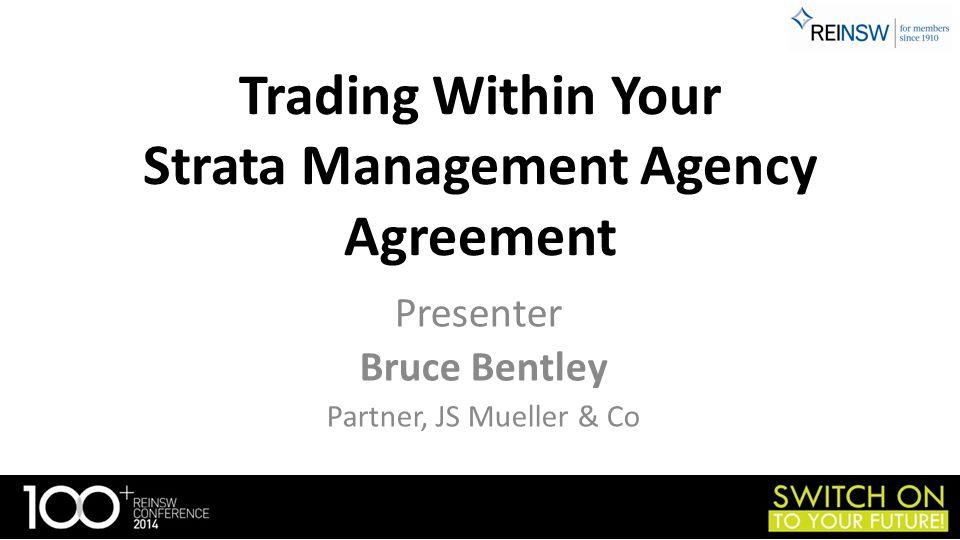 Presenter Bruce Bentley Partner, JS Mueller & Co