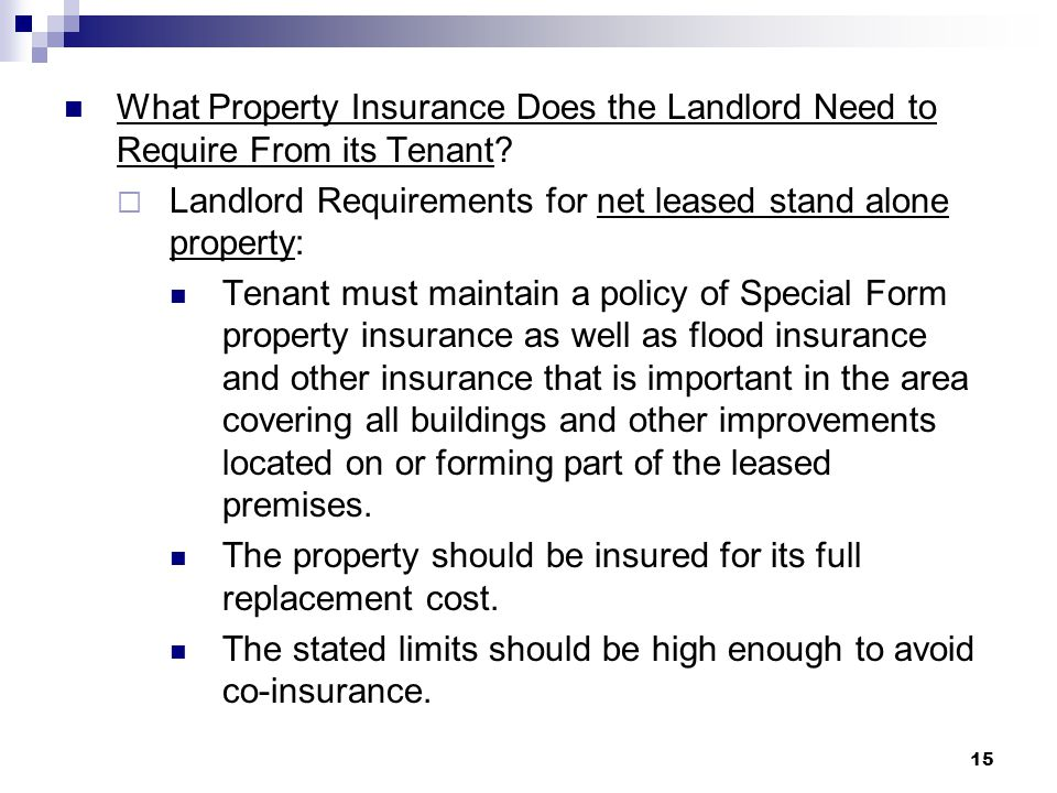 What Property Insurance Does the Landlord Need to Require From its Tenant.